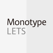 Monotype LETSのイメージ